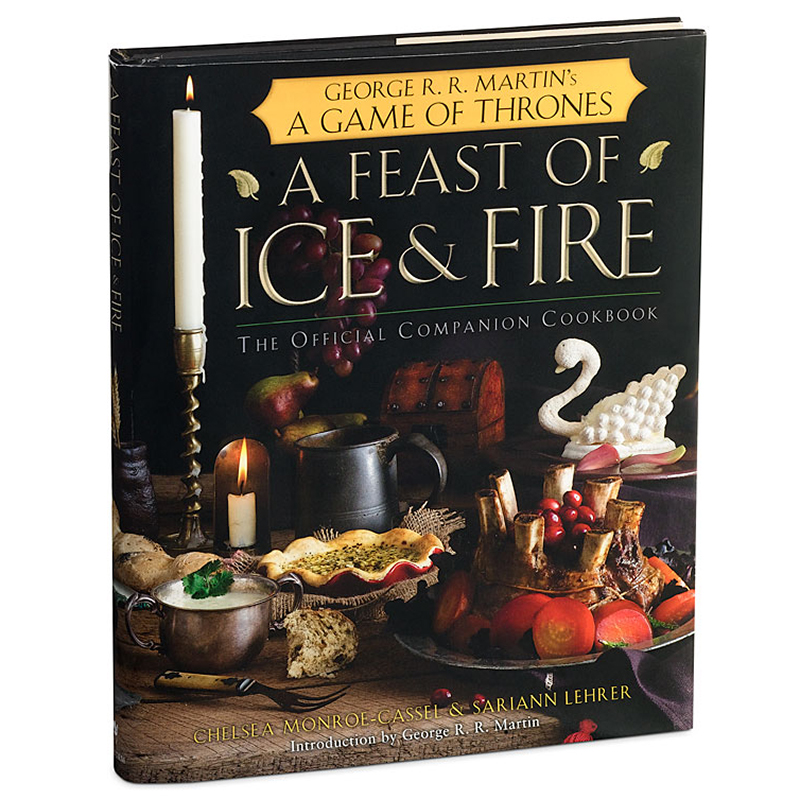 game of thrones cook book, feast of ice and fire