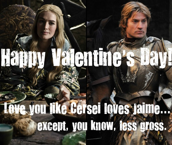 game of thrones valentine's cards, cersei and jaime, but less gross