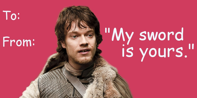 game of thrones valentine's cards, theon greyjoy, my sword is yours