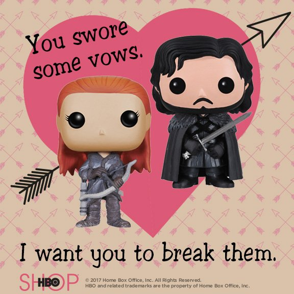hbo valentine's day cards, game of thrones, jon snow ygritte, break your vows