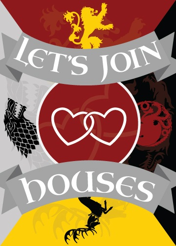 game of thrones valentine's cards, let's join houses, t-shirt