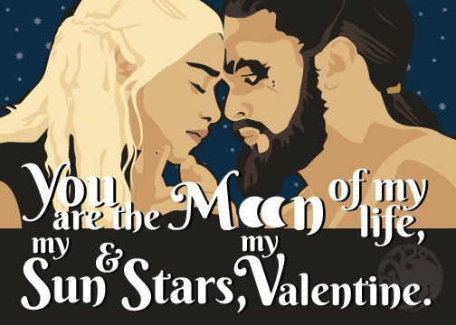 game of thrones valentine's cards, daenerys, khal drogo, moon of my life, t-shirt